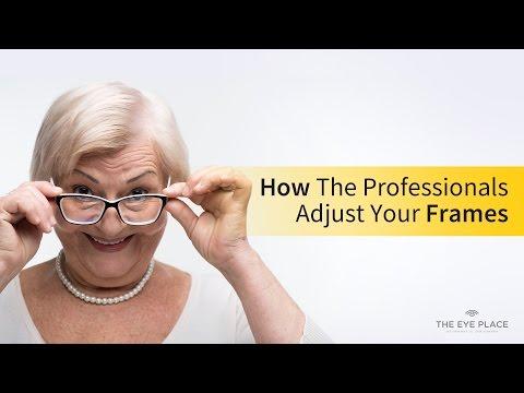 Adjusting Frames - How the Professionals Adjust your Frames