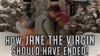 How Jane The Virgin should have ended.