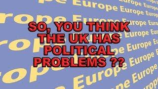 It's not the UK that's in political turmoil