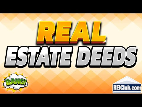 4 Basic Types of Real Estate Deeds - REIClub.com