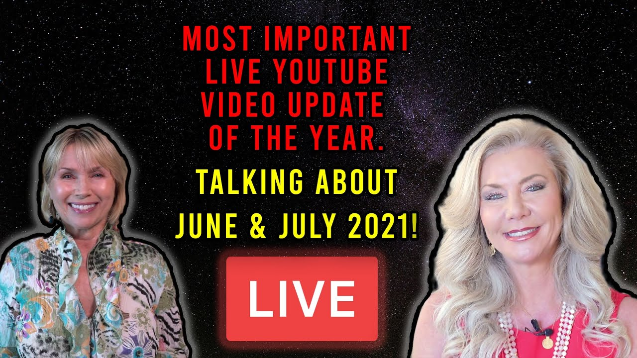 Most important LIVE Youtube video update of the year. Talking about.June and July 2021!