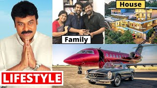 Chiranjeevi Lifestyle 2020, Wife, Income, House, Cars, Family,Biography,Movies,Son,Daughter&NetWorth