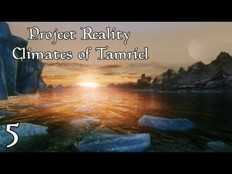 Skyrim Mods Showcase - Episode 5 | Project Reality - Climates of Tamriel