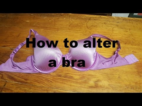 How to alter a bra