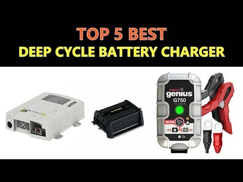 Best Deep Cycle Battery Charger 2018