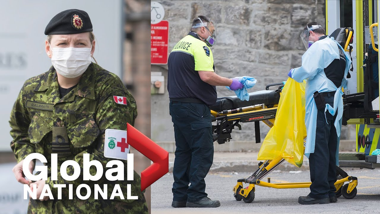 Global National: May 7, 2020   Canadian Forces addressing crisis at care homes in Ontario, Quebec