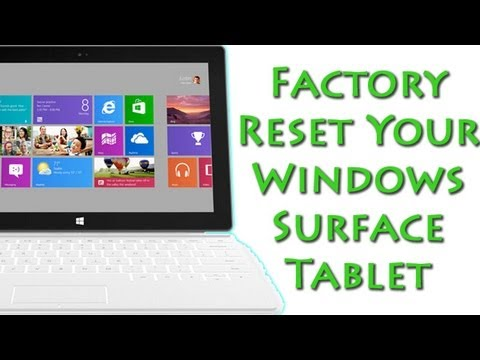 How to System Reset Your Windows Surface Tablet