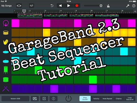 GARAGEBAND 2.3 - The BEAT SEQUENCER in Detail - Tutorial for the iPad