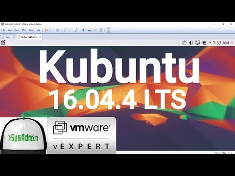 How to Install Kubuntu 16.04.4 LTS + VMware Tools + Review on VMware Workstation [2018]