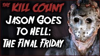 Jason Goes to Hell: The Final Friday (1993) KILL COUNT