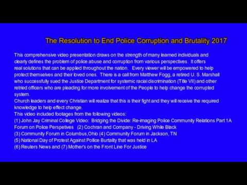 End Credits for The Resolution To End Police Corruption and Brutality 2017