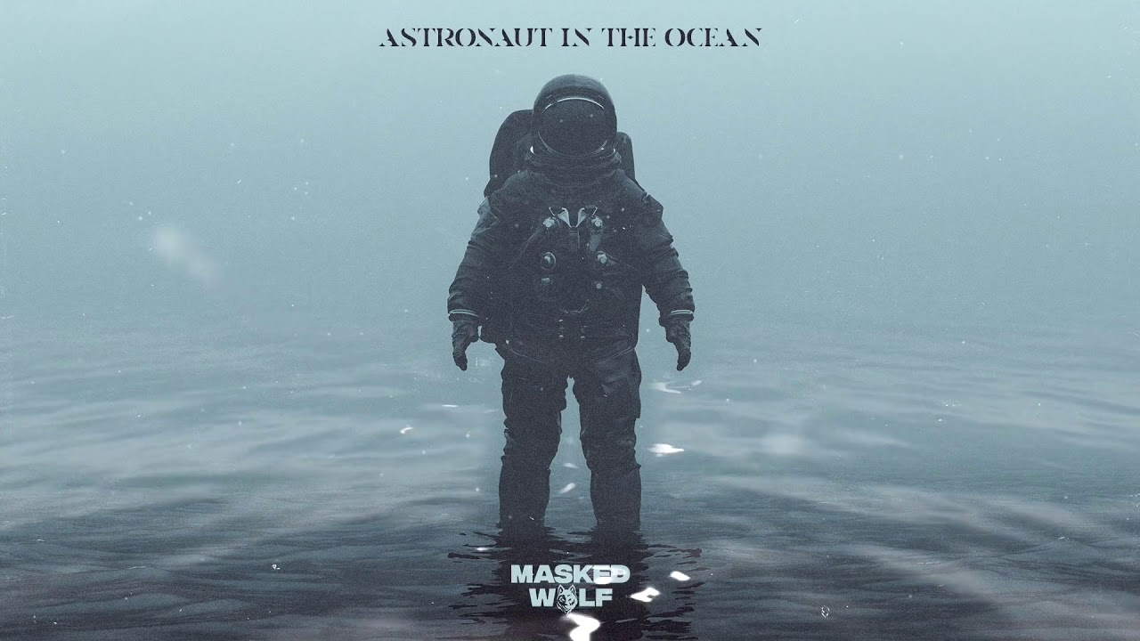 Astronaut in the Ocean (1 HOUR) - Masked Wolf