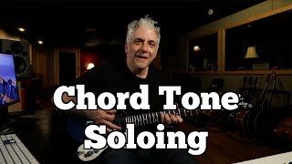 Practicing 101: Chord Tone Soloing & More