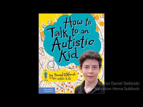 How to Talk to an Autistic Kid (Daniel Stefanski)