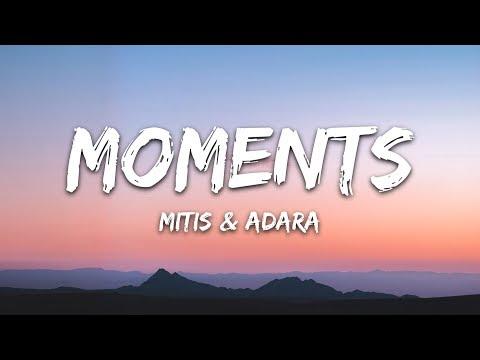 MitiS feat. Adara  - Moments (Lyrics / Lyric Video)