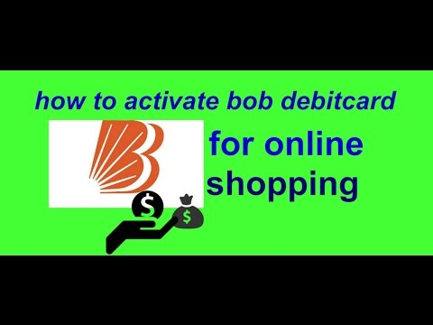how to activate bank of baroda debitcard for online shopping?