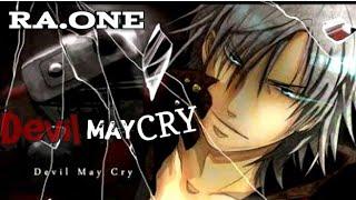DEVIL MEY CRY  Action [AMV]/ [Ra.One]