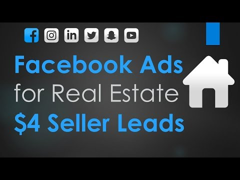 Facebook Ads for Real Estate Agents | Generate $4 Seller Leads