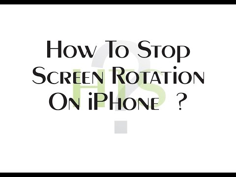 How To Stop Screen Rotation On iPhone 4/5/6s