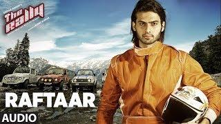 Raftaar Full Audio Song   The Rally   Mirza and Arshin Mehta