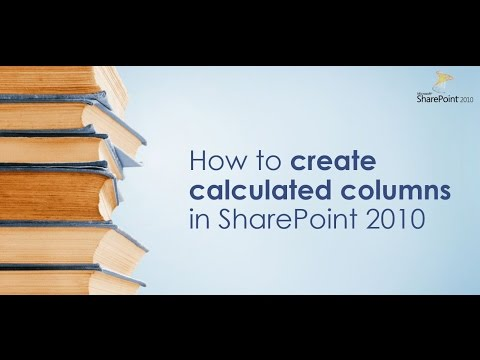 How to create Calculated Columns in SharePoint 2010