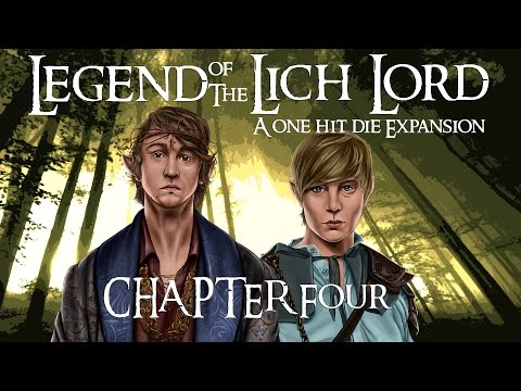 Legend of the Lich Lord: Episode 4