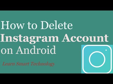 How to Delete Instagram Account on Android Mobile 2018 | Remove\Close Instagram Account in Mobile