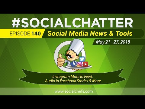 Social Media Marketing Talk Show 140 - Facebook Group admin tools and Instagram mute in feed