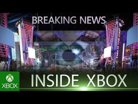 Inside Xbox is Live @ E3 2018 on Monday June 11