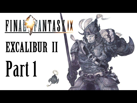 [#01] Final Fantasy IX - Excalibur II, Level One Challenge (PC/STEAM)