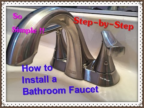 How to install a bathroom faucet American Standard