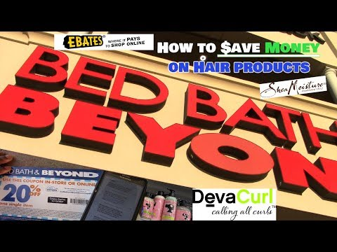 How to SAVE $$$ at Bed Bath & Beyond on Hair Products using Ebates