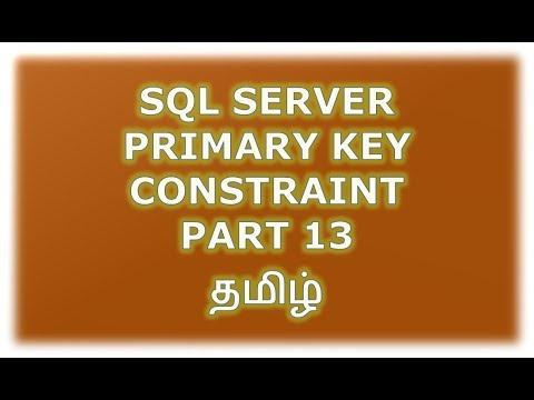 Create, Alter, Drop Primary key constraint in SQL Server - Part 13 Tamil
