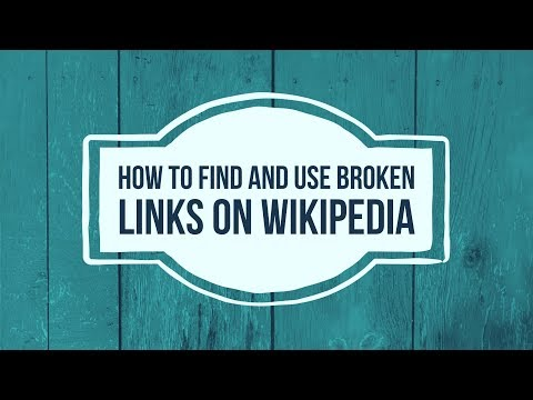 How to Find and Use Broken Links on Wikipedia