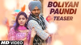 BOLIYAN PAUNDI Song Teaser   RAJBIR   Releasing 31 March 2017