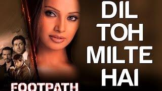 Dost Milte Hai - Footpath | Aftab Shivadasani, Emraan Hashmi & Bipasha Basu | Kumar Sanu