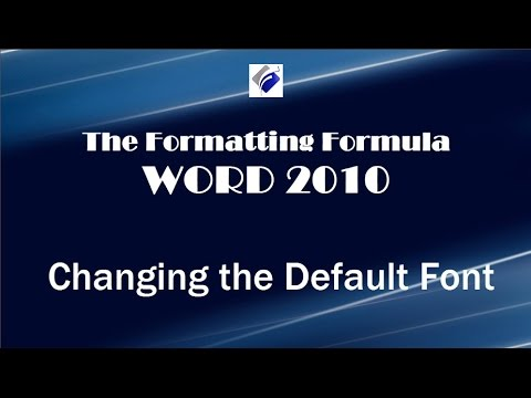 Word 2010   Changing the Default Font