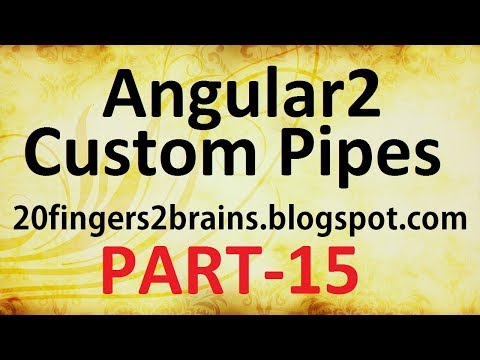 Angular 2 - Custom Pipes