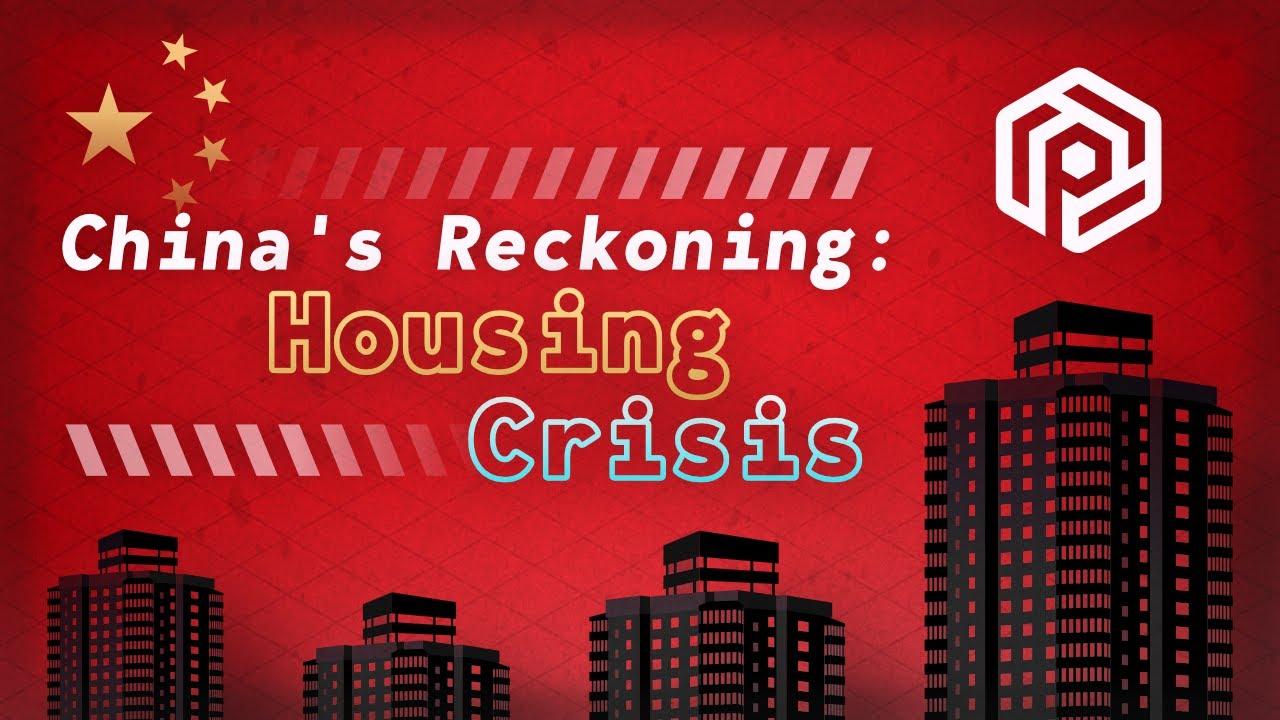 Housing — China's Reckoning (Part 2)