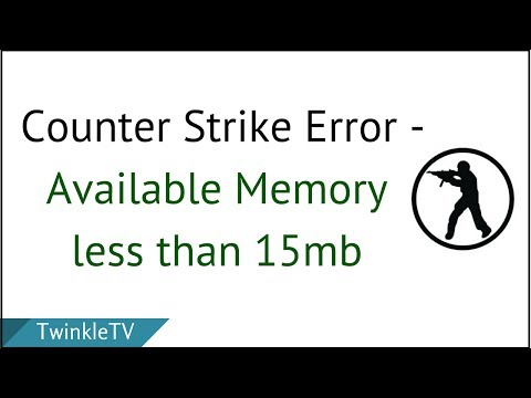Solution - Available Memory is Less Than 15mb | Counter Strike Condition Zero Error