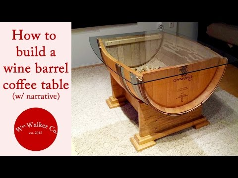 How to Make a Wine Barrel Coffee Table (w/ narrative)