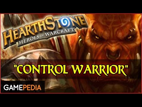 Hearthstone: Control Warrior Deck [ Flavor of the Month]