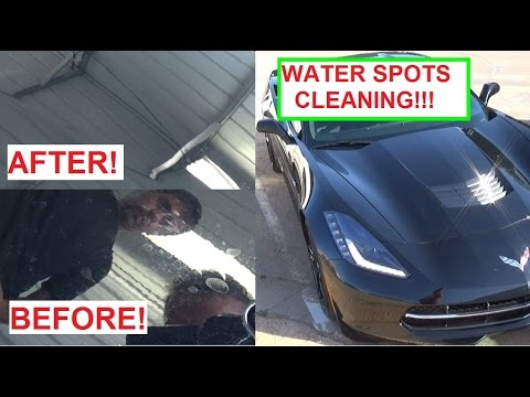 How to Remove Hard Water Spots ! Do it on time or say BYE BYE to your Paint!!!