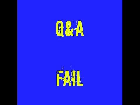 Q&A FAIL