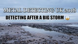 METAL DETECTING UK 2018, detecting after a big storm