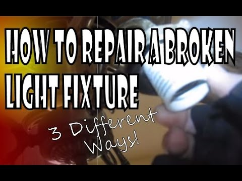 Broken Lamp Sockets: How to Diagnose and Fix Broken Light Sockets in Fixtures