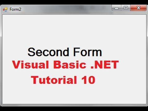 Visual Basic .NET Tutorial 10 - How To Open A Second Form using First Form in VB.NET