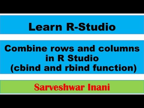 Combine rows and columns in R Studio: cbind and rbind function