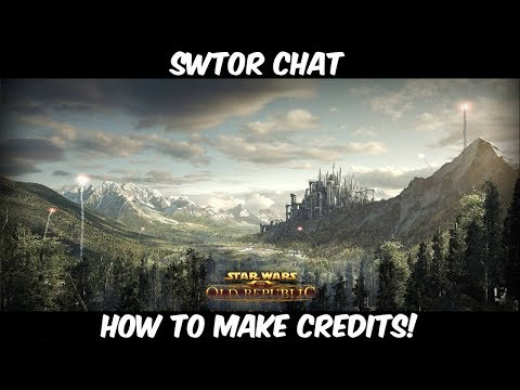 Swtor Chat: Making credits in 5.2 and beyond!