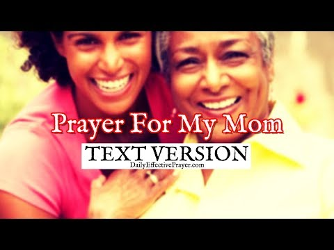 Prayer For My Mom (Text Version - No Sound)